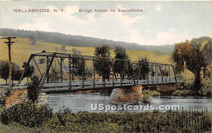 Bridge, Susquehanna - Wellsbridge, New York NY Postcard