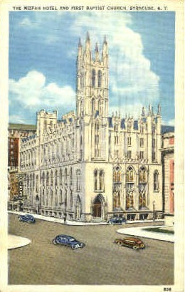 The Mizpah Hotel & First Baptist Church - Syracuse, New York NY Postcard