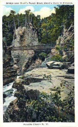 Bridge over Devils Punch Bowl - Ausable Chasm, New York NY Postcard