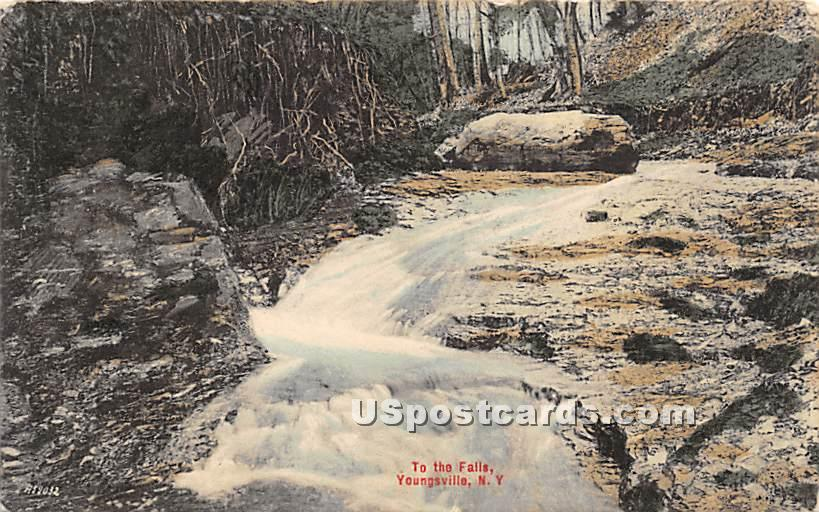 To The Falls - Youngsville, New York NY Postcard