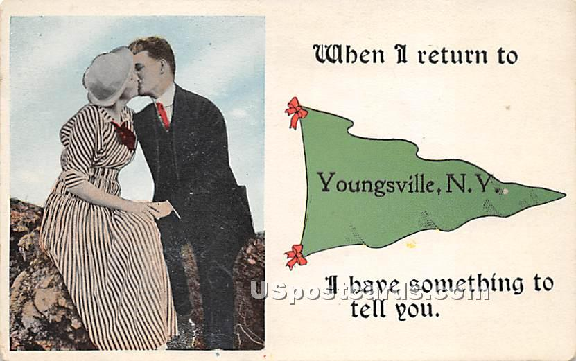 When I return to - Youngsville, New York NY Postcard