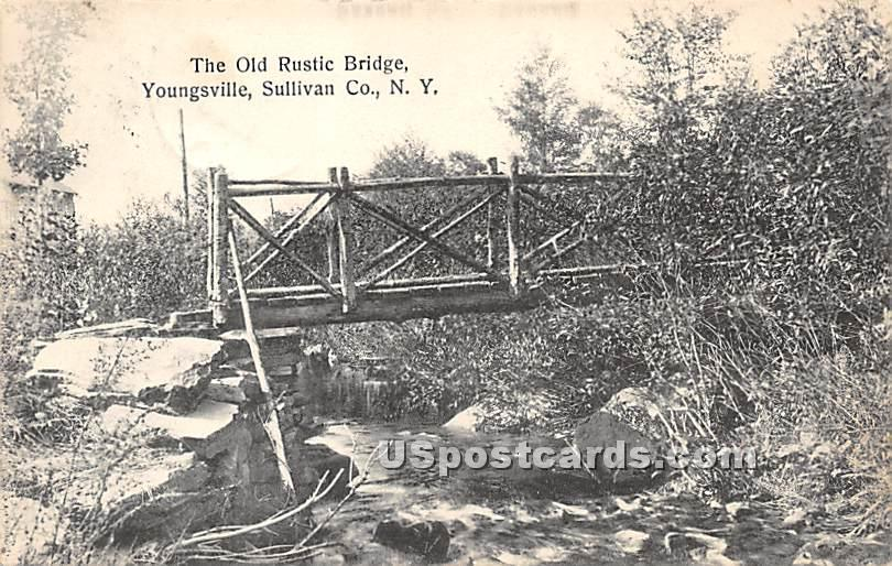 Old Rustic Bridge - Youngsville, New York NY Postcard