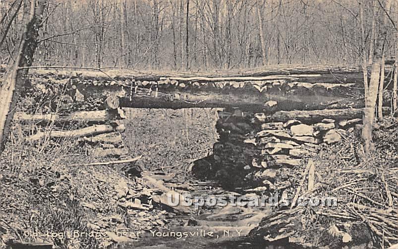Old Log Bridge - Youngsville, New York NY Postcard