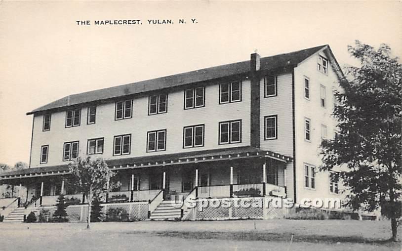 The Maplecrest - Yulan, New York NY Postcard
