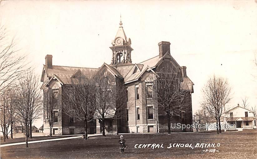 Central School - Bryan, Ohio OH Postcard