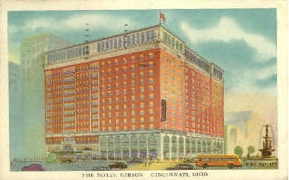 Hotel Gibson - Cincinnati, Ohio OH Postcard