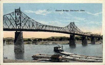 Central Bridge - Cincinnati, Ohio OH Postcard
