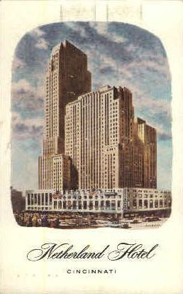 Netherland Hotel - Cincinnati, Ohio OH Postcard