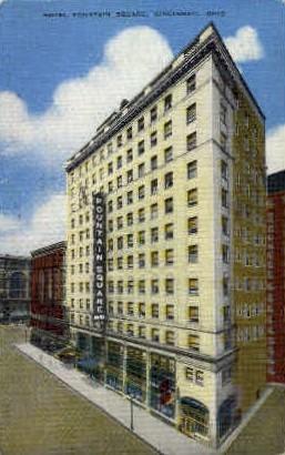 Hotel Fountain Square - Cincinnati, Ohio OH Postcard