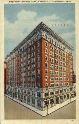 Provident Savings Bank and Trust Co. - Cincinnati, Ohio OH Postcard