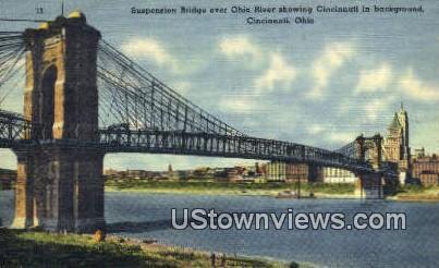 Suspension Bridge, Ohio River - Cincinnati Postcard