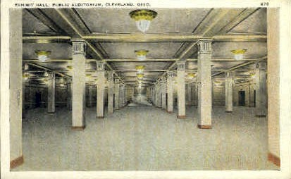 Exhibit Hall, Public Auditorium - Cleveland, Ohio OH Postcard