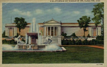 Fountain and Museum of Art - Cleveland, Ohio OH Postcard