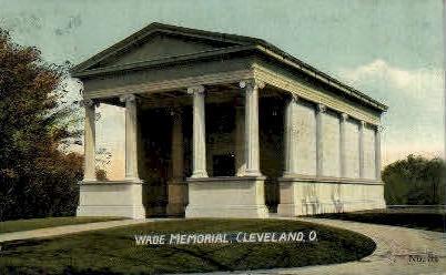 Wade Memorial - Cleveland, Ohio OH Postcard