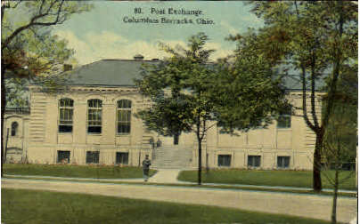 Post Exchange - Columbus Barracks, Ohio OH Postcard
