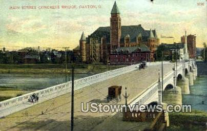 Main Street Concrete Bridge - Dayton, Ohio OH Postcard