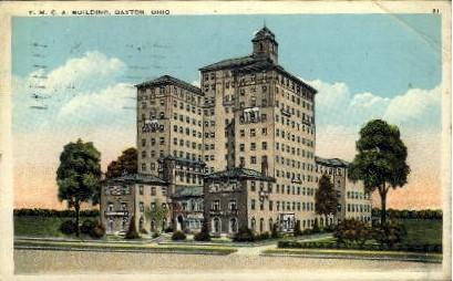Y. M. C. A. Building - Dayton, Ohio OH Postcard