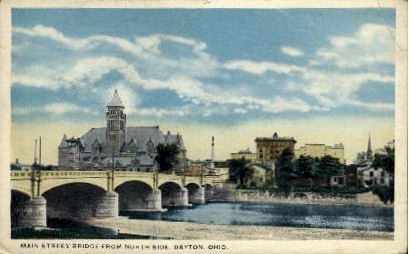 Main Street Bridge - Dayton, Ohio OH Postcard