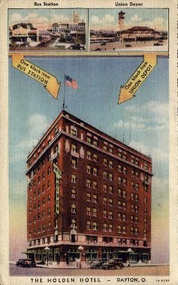 The Holden Hotel - Dayton, Ohio OH Postcard