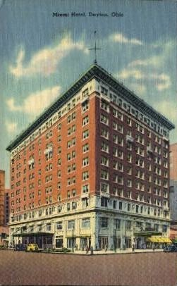 Miami Hotel - Dayton, Ohio OH Postcard