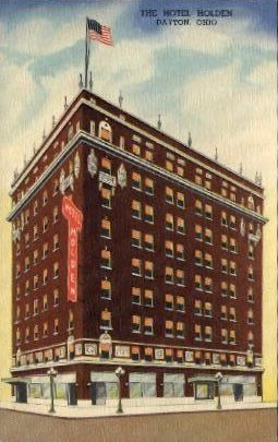 The Hotel Holden - Dayton, Ohio OH Postcard