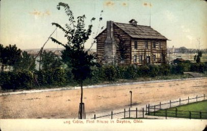 Log Cabin, First House in Dayton - Ohio OH Postcard