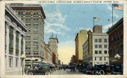 Keith's Theatre, Fourth Street - Dayton, Ohio OH Postcard