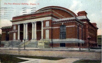 The New Memorial Building - Dayton, Ohio OH Postcard