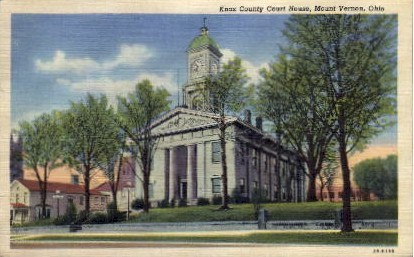 Knox County Court House - Mt. Vernon, Ohio OH Postcard