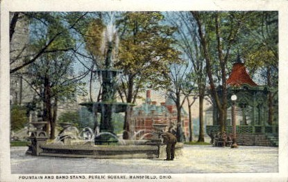 Fountain and Band Stand, Public Square - Mansfield, Ohio OH Postcard