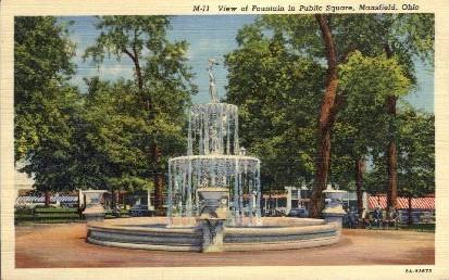 Fountain in Public Square - Mansfield, Ohio OH Postcard