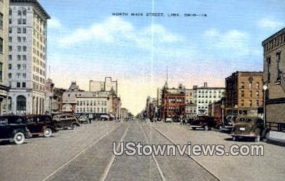 North Main Street - Lima, Ohio OH Postcard