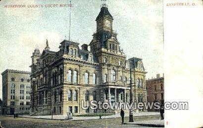 Muskegon County Court House - Zanesville, Ohio OH Postcard