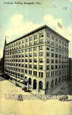 Fairbanks Bldg - Springfield, Ohio OH Postcard