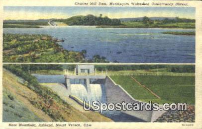 Charles Mill Dam - Mt. Vernon, Ohio OH Postcard