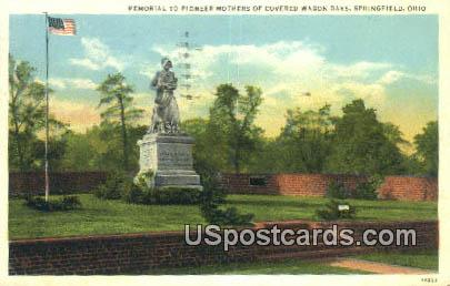 Memorial to Pioneer Mothers - Springfield, Ohio OH Postcard