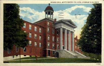 Meyer's Hall, Wittenburg College - Springfield, Ohio OH Postcard