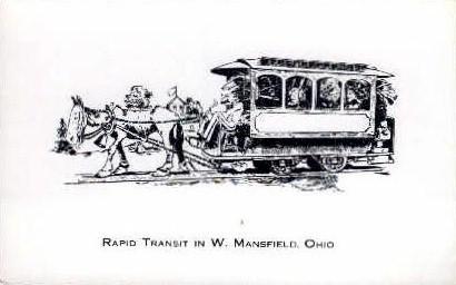 Rapid Transit - Mansfield, Ohio OH Postcard