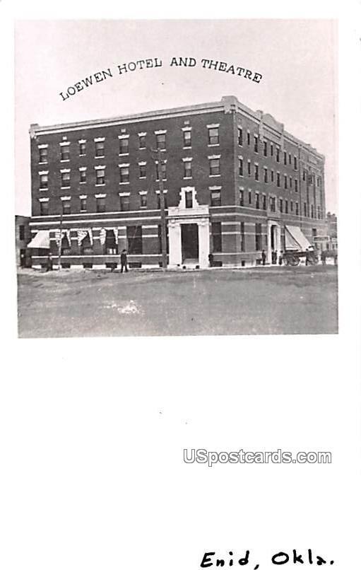 Loewen Hotel and Theatre - Enid, Oklahoma OK Postcard