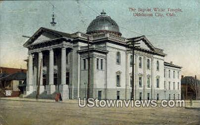 The Baptist White Temple  - Oklahoma City Postcards, Oklahoma OK Postcard