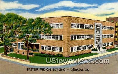 Pasteur Medical Building - Oklahoma City Postcards, Oklahoma OK Postcard