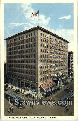 The Lee Huckin's Hotel - Oklahoma City Postcards, Oklahoma OK Postcard