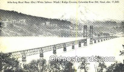 Mile Long Hood River, Mt. Hood - Columbia River, Oregon OR Postcard