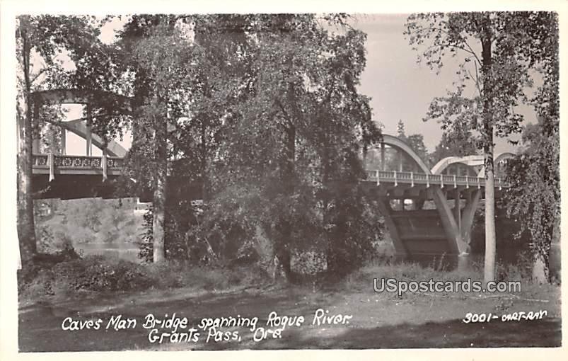 Caves Man Bridge - Grants Pass, Oregon OR Postcard