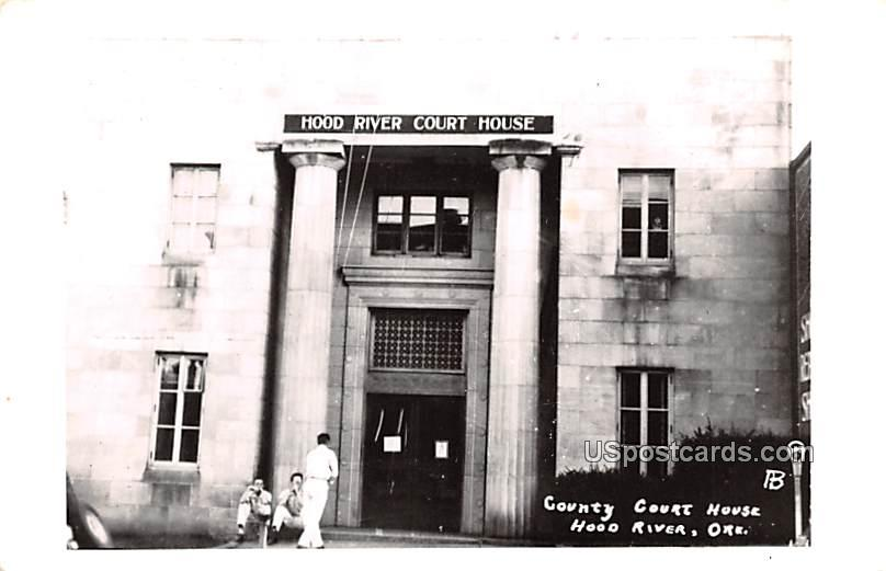 County Court House - Hood River, Oregon OR Postcard