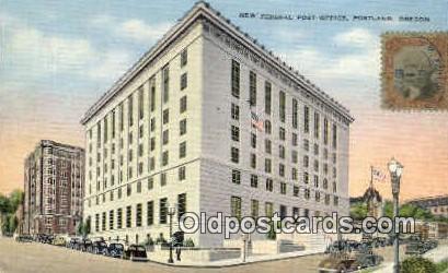 New Federal Post Office - Portland, Oregon OR Postcard