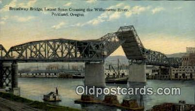 Broadway Bridge, Willamette River - Portland, Oregon OR Postcard