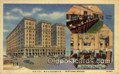 Hotel Multnomah - Portland, Oregon OR Postcard
