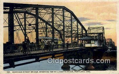 Morrison Street Bridge - Portland, Oregon OR Postcard