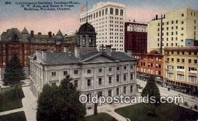 Government Bldg, Portland Hotel - Oregon OR Postcard
